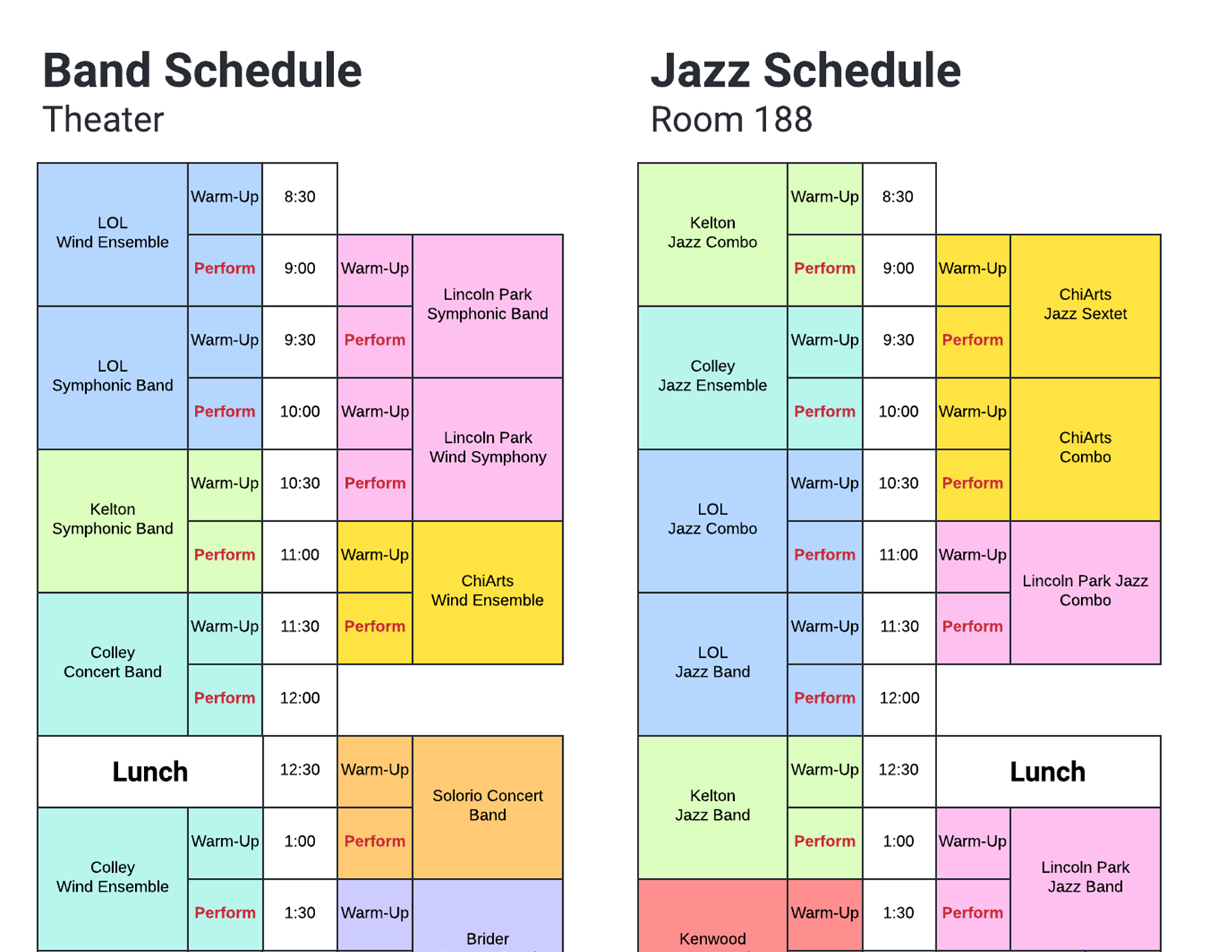 Band performance schedule